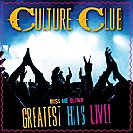 Culture Club Miss Me Blind: Greatest Hits Live!