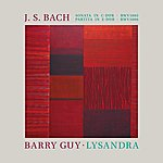 Maya Homburger J. S. Bach: Sonata In C Major Bwv1005; Partita In E Major Bwv1006; Barry Guy: Lysandra