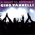 Gino Vannelli A Night To Remember