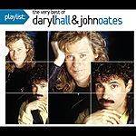 Daryl Hall Playlist: The Very Best Of Daryl Hall & John Oates