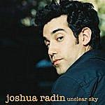Joshua Radin Unclear Sky