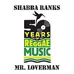 Shabba Ranks Mr. Loverman