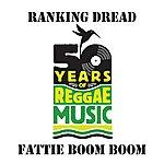 Ranking Dread Fattie Boom Boom