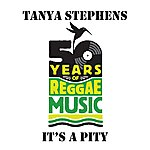 Tanya Stephens It's A Pity