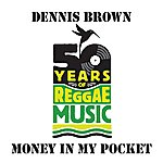 Dennis Brown Money In My Pocket