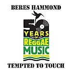 Beres Hammond Tempted To Touch