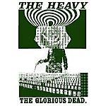 The Heavy The Glorious Dead