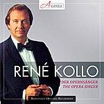 René Kollo Kollo, Rene: The Opera Singer