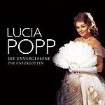 Lucia Popp Popp, Lucia: The Unforgotten (1976-1983)