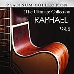 Raphael The Ultimate Collection: Raphael, Vol. 2