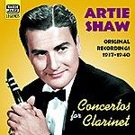 Tony Pastor Shaw, Artie: Concertos For Clarinet (1937-1940)
