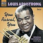 Louis Armstrong Armstrong, Louis: You Rascal, You (1939-1941)