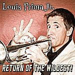 Louis Prima Return Of The Wildest!