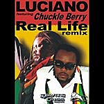 Luciano Real Life (Remix) [Feat. Chuckle Berry]