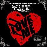 L-Tech DA Teck Love Me (Feat. Lesley B.)