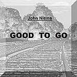 John Niems Good To Go