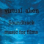 Virtual Alien Soundtrack Music For Films (Reloaded And Extended)