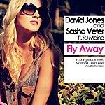 David Jones Fly Away (Featuring Rj Maine)