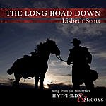 Lisbeth Scott The Long Road Down (Song From The Miniseries Hatfields & Mccoys)