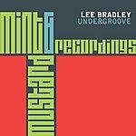 Lee Bradley Undergroove