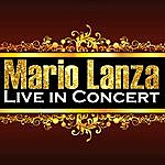 Mario Lanza Live In Concert