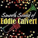 Eddie Calvert Smooth Sound Of