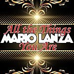 Mario Lanza All The Things You Are