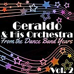Geraldo From The Dance Band Years Vol. 2
