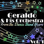 Geraldo From The Dance Band Years Vol. 1