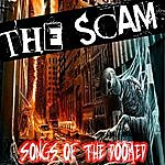 The Scam Songs Of The Doomed