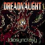 Dreadnaught Idiosyncrasy