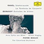 Anne Sofie Von Otter Ravel: Shéhérazade / Tombeau / Pavane; Debussy: Danses / Ballades De Villon