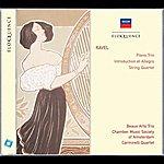 Beaux Arts Trio Ravel: Piano Trio; Introduction Et Allegro; String Quartet