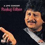 Pankaj Udhas A Live Concert