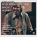 Bob Brookmeyer Back Again