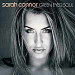 Sarah Connor Green Eyed Soul