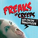 Freaks The Creeps