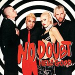No Doubt Hella Good (International Version)