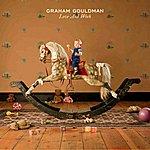 Graham Gouldman Love And Work