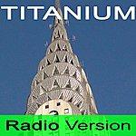 Radio Version Titanium (I Am Titanium)