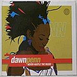 Dawn Penn Never Hustle The Music