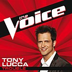 Tony Lucca Trouble (The Voice Performance)