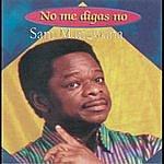 Sam Mangwana No Me Digas No
