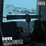 Dubb The Layover