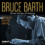 Bruce Barth Three Things Of Beauty