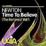 Newton Time To Believe (Remixes) Vol 1