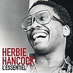 Herbie Hancock Herbie Hancock - L'essentiel