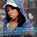 Lil Mama G-Slide (Tour Bus)