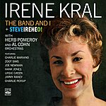 Irene Kral The Band And I / Steveireneo!