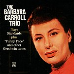 Barbara Carroll The Barbara Carrol Trio Plays Standars And Funny Face